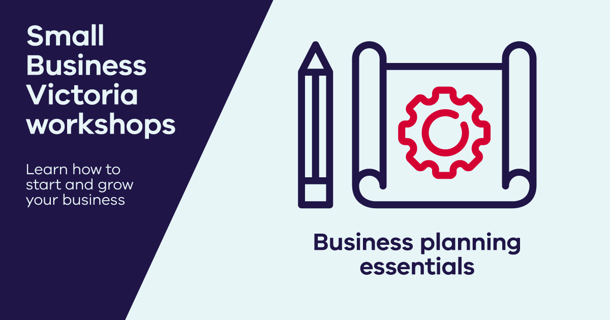 Business Planning Essentials: How to build a road map to success